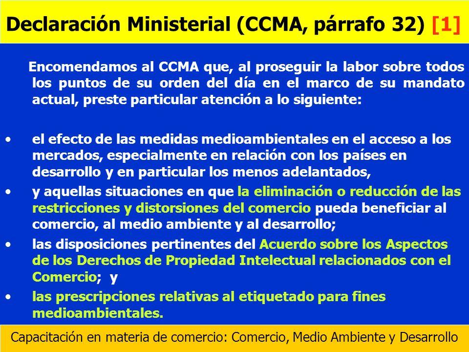 Declaración Ministerial (CCMA, párrafo 32) [1]